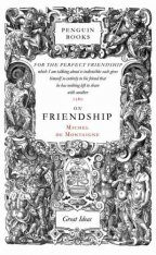 Penguin Great Ideas: On Friendship