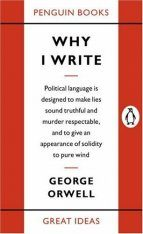 Penguin Great Ideas: Why I Write