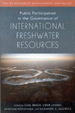 Public Participation in the Governance of International Freshwater Resources