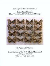 Lepidoptera of North America, Volume 6: Butterflies of Oregon: Their Taxonomy, Distribution, and Biology