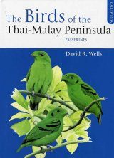 Birds of the Thai-Malay Peninsula (2-Volume Set)