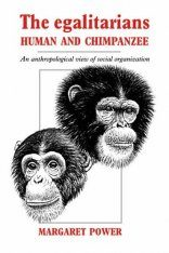 The Egalitarians, Human and Chimpanzee