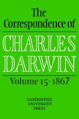 The Correspondence of Charles Darwin, Volume 15: 1867