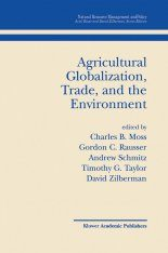 Agricultural Globalization, Trade, and the Environment