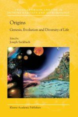 Origins: Genesis, Evolution and Diversity of Life