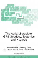 The Adria Microplate: GPS Geodesy, Tectonics and Hazards