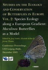 Studies on the Ecology and Conservation of Butterflies in Europe, Volume 2: Species Ecology along a European Gradient: Maculinea Butterflies as A Model