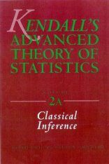 Kendall's Advanced Theory of Statistics, Volume 2A