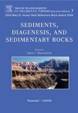Treatise on Geochemistry, Volume 7: Sediments, Diagenesis, and Sedimentary Rocks