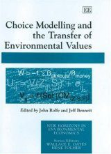Choice Modelling and the Transfer of Environmental Values