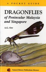 A Pocket Guide to Dragonflies of Peninsular Malaysia