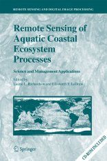 Remote Sensing of Aquatic Coastal Ecosystem Processes