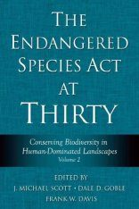 The Endangered Species Act at Thirty, Volume 2