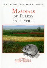 Mammals of Turkey and Cyprus, Volume 2, Rodentia I
