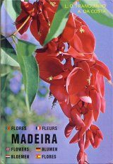 Madeira: Plants and Flowers [Multilingual]