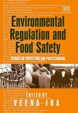 Environmental Regulation and Food Safety