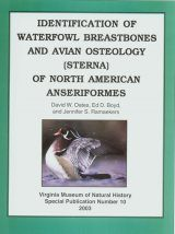 Identification of Waterfowl Breastbones and Avian Osteology (Sterna) of North American Anseriformes
