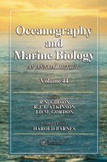 Oceanography and Marine Biology: An Annual Review: Volume 44
