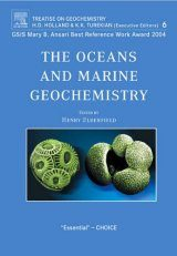 Treatise on Geochemistry, Volume 6: The Oceans and Marine Geochemistry