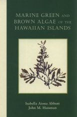 Marine Green and Brown Algae of the Hawaiian Islands
