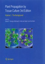 Plant Propagation by Tissue Culture, Volume 1