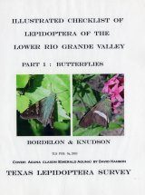 Illustrated Checklist of the Lepidoptera of the Lower Rio Grande Valley, Texas, Part 1: Butterflies