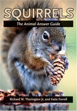 Squirrels: The Animal Answer Guide