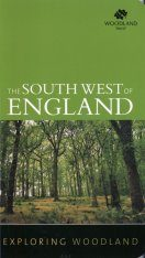 Exploring Woodland: The Southwest of England