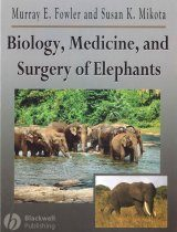 Biology, Medicine, and Surgery of Elephants