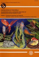 Cephalopods of the World, Volume 1: Chambered Nautiluses & Sepioids (Nautilidae, Sepiidae, Sepiolidae, Sepiadariidae, Idiosepiidae and Spirulidae)