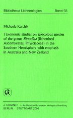 Taxonomic Studies on Saxicolous Species of the Genus Rinodina (lichenized Asomycetes, Physiciaceae) in the Southern Hemisphere with emphasis in Australia and New Zealand