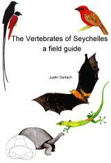 The Vertebrates of Seychelles - a Field Guide