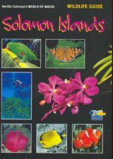 World of Water Wildlife Guide: Solomon Islands
