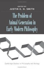The Problem of Animal Generation in Early Modern Philosophy