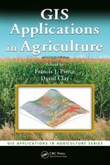 GIS Applications in Agriculture, Volume 1