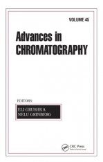 Advances in Chromatography, Volume 45