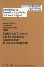 Sustainable Chemistry and Biotechnology: A Contribution to Rivers Management