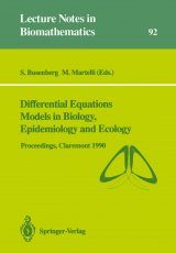 Differential Equations Models in Biology, Epidemiology and Ecology