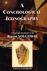 A Conchological Iconography: The Recent Volutidae