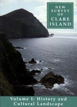 New Survey of Clare Island, Volume 1: History and Cultural Landscape