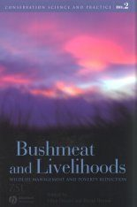 Bushmeat and Livelihoods