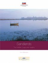 Sandlands: The Suffolk Coast and Heaths