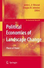 Political Economies of Landscape Change