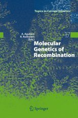 Molecular Genetics of Recombination