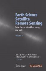 Earth Science Satellite Remote Sensing, Volume 2: Data, Computational Processing, and Tools