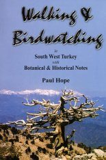Walking & Birdwatching in South West Turkey