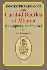 Annotated Catalogue of the Carabid Beetles of Albania (Coleoptera: Carabidae)