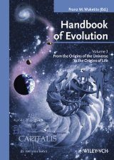 Handbook of Evolution, Volume 3: From the Origin of the Universe to the Origins of Life