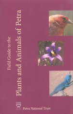 Field Guide to the Plants and Animals of Petra