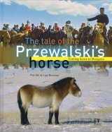 The Tale of the Przewalski's Horse